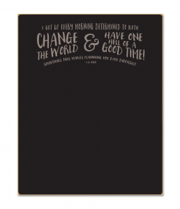 Change The World - 16x20 Chalkboard