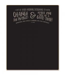 Change The World - 16x20 Chalkboard